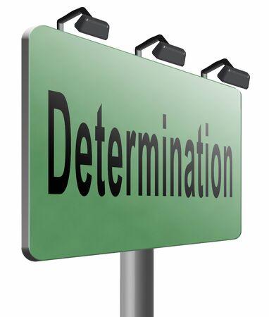 verdicts: determination road sign billboard.