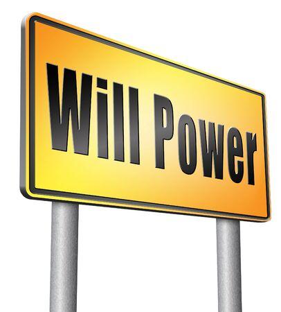 will power: Will power road sign billboard.