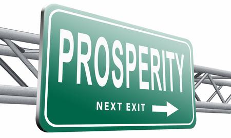 prosperidad: la prosperidad de la cartelera señal de tráfico.