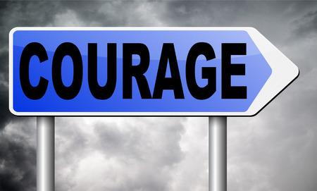 aggressiveness: courage road sign billboard. Stock Photo