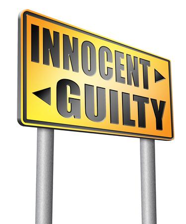 innocent: innocent or guilty road sign billboard.