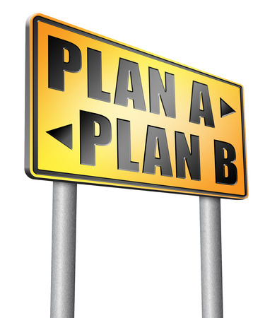 different strategy: plan a plan b road sign billboard.