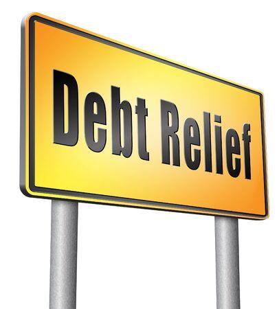 financial advice: Debt relief road sign billboard.
