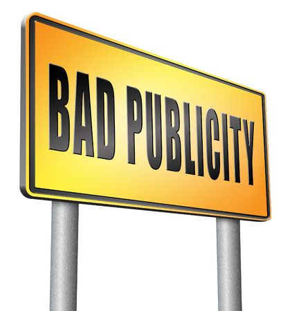 publicity: Bad publicity, road sign billboard. Stock Photo
