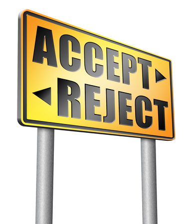 approvement: accept reject road sign billboard.