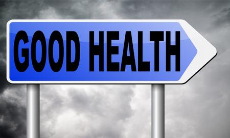 good health: good health, road sign billboard.