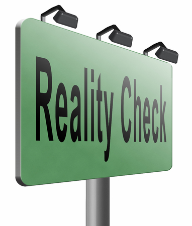 consequence: Reality check road sign billboard.