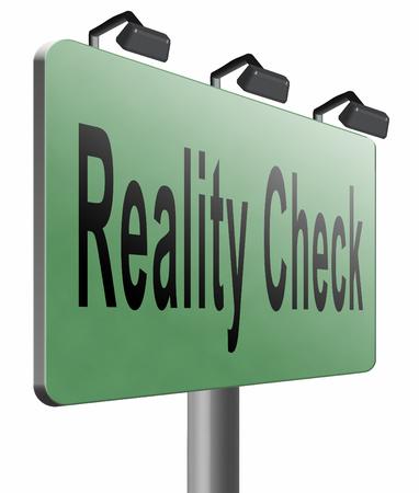 skepticism: Reality check road sign billboard.