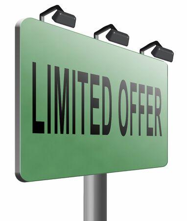 limited: limited offer road sign billboard.