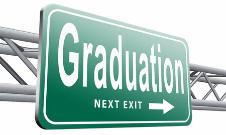 undergraduate: Graduation, road sign billboard.