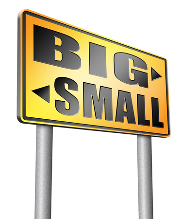 big and small: big small road sign billboard.