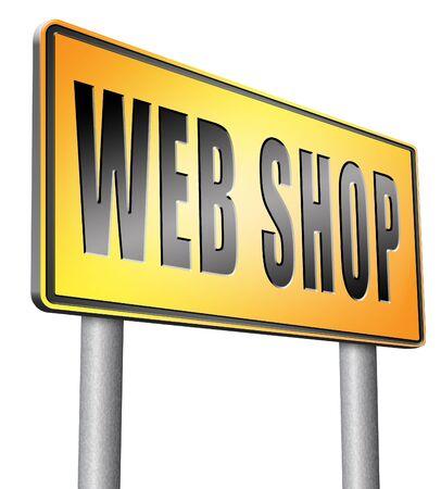 web shop: web shop road sign billboard.