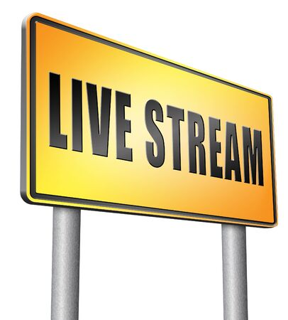 live stream: live stream road sign billboard.