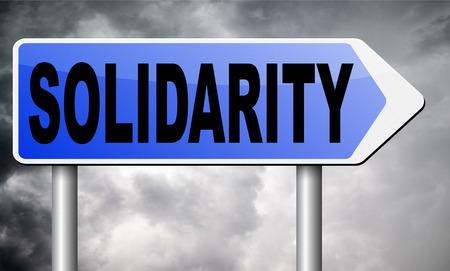 solidaridad: la solidaridad de la cartelera señal de tráfico. Foto de archivo