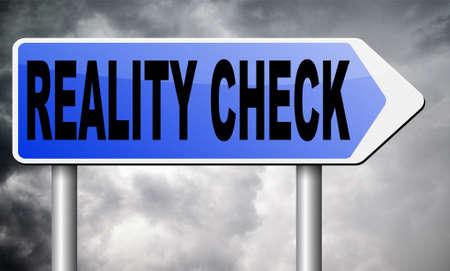 realism: reality check road sign billboard. Stock Photo