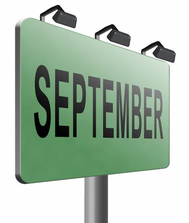 in september: september road sign billboard. Stock Photo