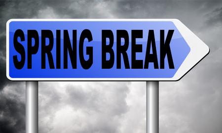 spring break: spring break road sign billboard.