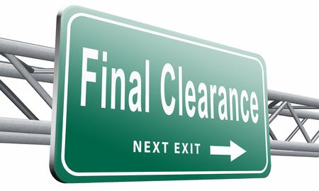 clearance: final clearance road sign billboard. Stock Photo