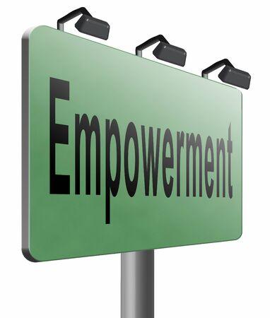 empowerment: Empowerment, road sign billboard. Stock Photo