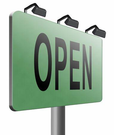 shop opening hours: open road sign billboard.