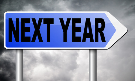 period of time: next year road sign billboard.