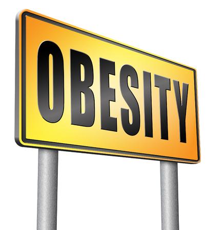 fatness: Obesity, road sign billboard.