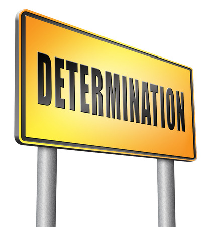 fortitude: determination road sign billboard.
