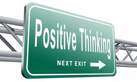 uplifting: Positive thinking, road sign billboard.
