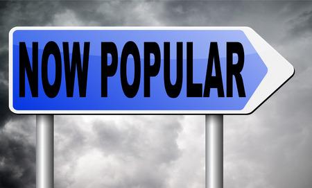 popular: now popular road sign billboard.