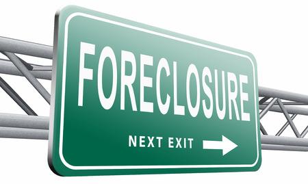 repossession: foreclosure road sign billboard.