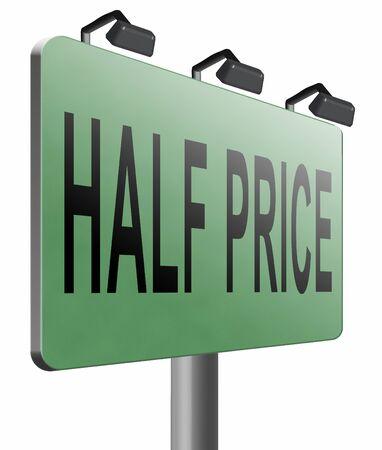 half price: half price road sign billboard. Stock Photo