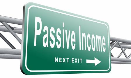 passive earnings: Passive, road sign billboard.