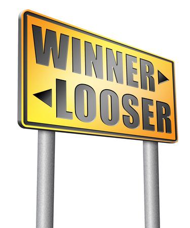 bad fortune: winner looser road sign billboard. Stock Photo