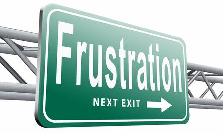 provoked: Frustration, road sign billboard.