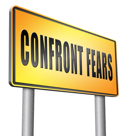 confront: Confront fears road sign billboard. Stock Photo