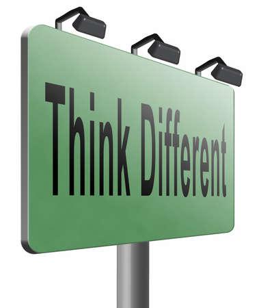 non conformist: Think different road sign billboard. Stock Photo