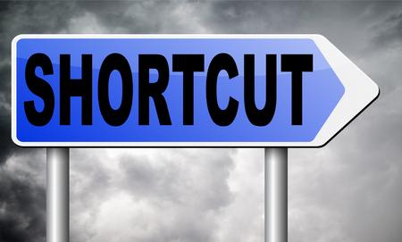 shortcut: shortcut road sign billboard. Stock Photo