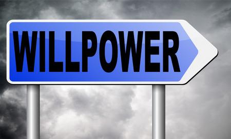 willpower: Willpower road sign billboard.