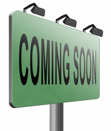 proclaim: coming soon road sign billboard.