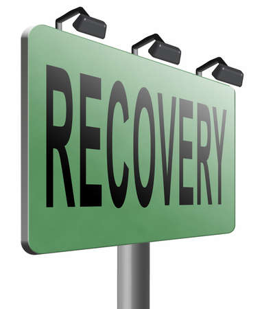 road to recovery: Recovery road sign billboard.