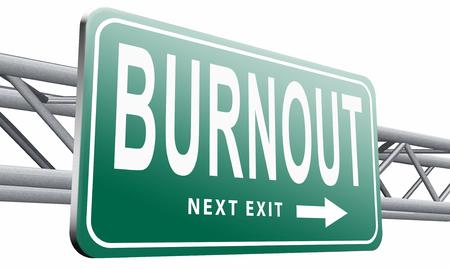 burnout: Burnout road sign billboard. Stock Photo