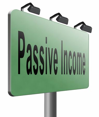 passive: Passive income road sign billboard. Stock Photo