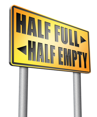 half full: half full or empty road sign billboard. Stock Photo