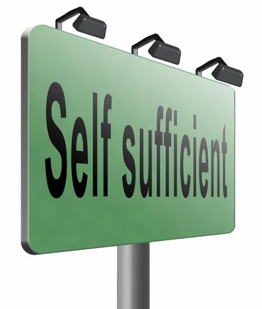 sufficient: Self sufficient road sign billboard.