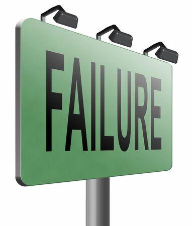 insufficient: failure, road sign billboard