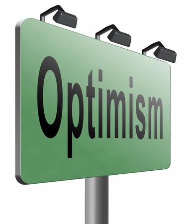 uplifting: Optimism road sign billboard.