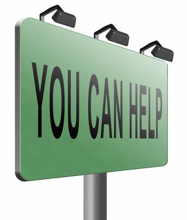 tu puedes: Puede ayudar a la carretera de la cartelera. Foto de archivo