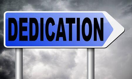 dedication: dedication road sign billboard.