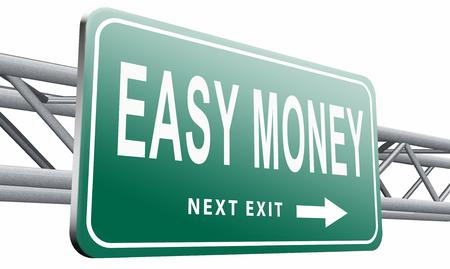 easy money road sign billboard.