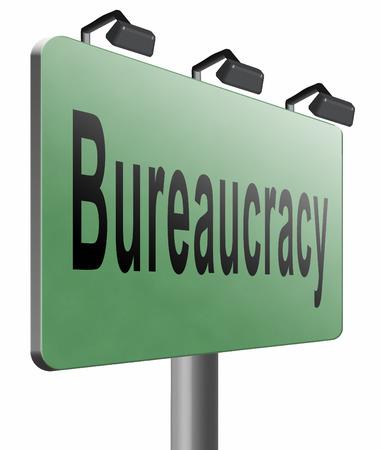 bureaucracy: Bureaucracy, road sign billboard.
